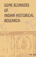 Some Blunders Of Indian Historical Research