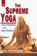 The Supreme Yoga (2 Vols.): A New translation of the Yoga Vasistha